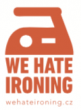 WE HATE IRONING